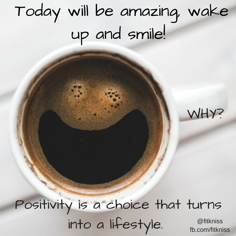 today-will-be-amazing-wake-up-and-smile-positivity-is-a-choice-that-turns-into-a-lifestyle